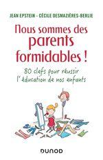 Vente Livre Numérique : Nous sommes des parents formidables !  - Cécile Desmazières-Berlie - Jean Epstein