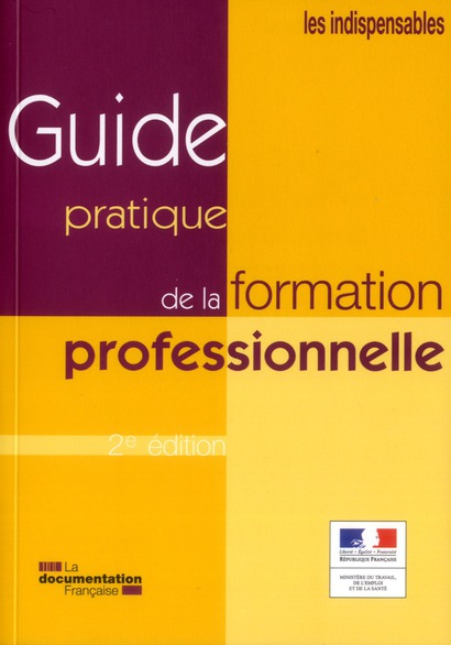 Guide Pratique De La Formation Professionnelle (2e Edition)