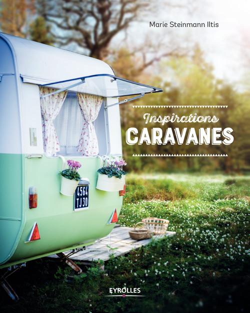 Inspirations caravanes (édition 2017)