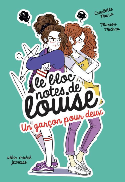 Le bloc-notes de Louise T.5 ; un garçon pour deux