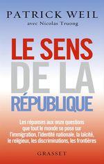 Vente EBooks : Le sens de la République  - Nicolas TRUONG - Patrick WEIL