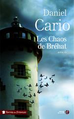 Vente Livre Numérique : Les Chaos de Bréhat  - Daniel CARIO