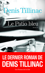 Vente EBooks : Le Patio bleu  - Denis Tillinac