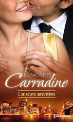 Vente EBooks : La Saga des Carradine : Liaisons secrètes  - Julie Miller - Kasey Michaels - Mindy Neff