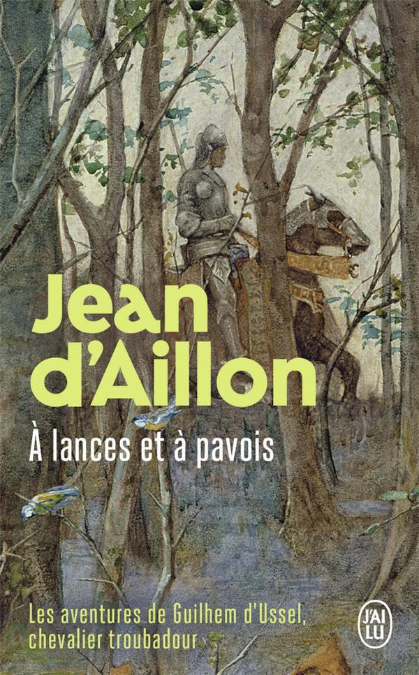 les aventures de Guilhem d'Ussel : à lances et à pavois