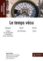 Vente Livre Numérique : Le temps vécu  - Denis Collin - Marie-Pierre Frondziak - Dominique Ginestet - Alain Quesnel