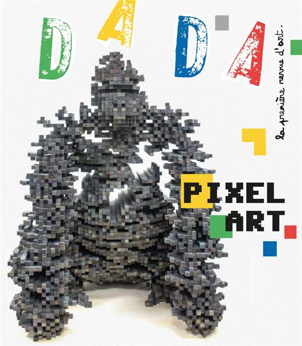 Revue dada n.233 ; pixel art