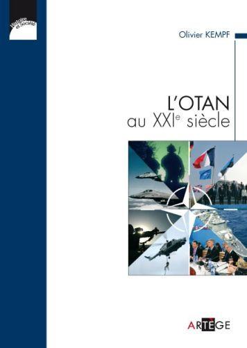 L'OTAN au XXIe siècle ; transformation d'un héritage