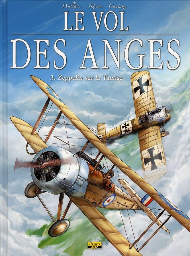 Le vol des anges t.3 ; zeppelin sur la tamise
