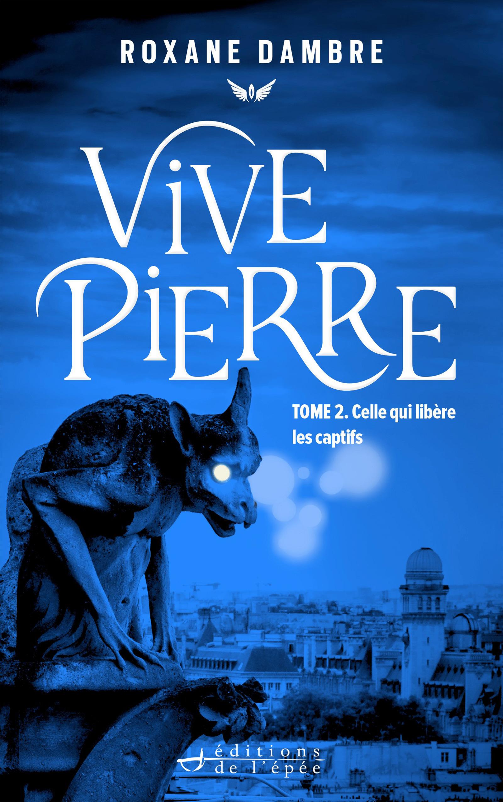 Vivepierre, tome 2