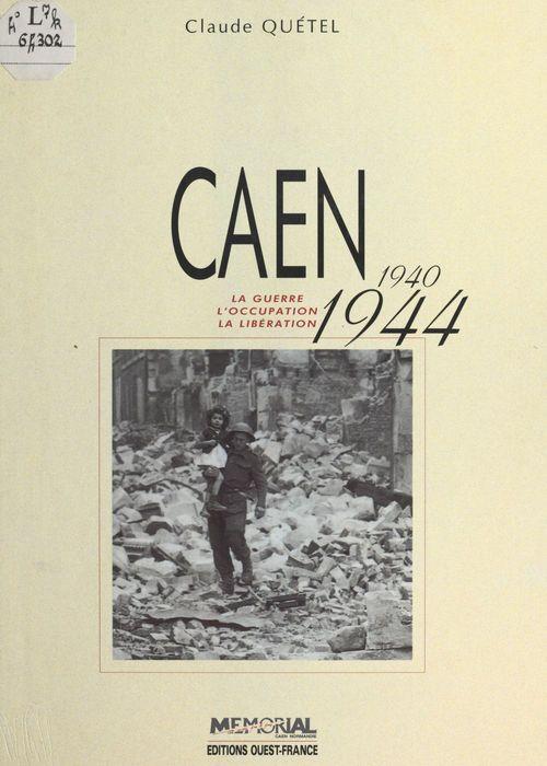 Caen 1940-1944