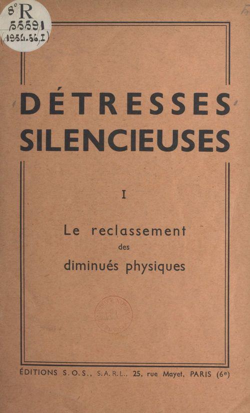 Détresses silencieuses (1). Le reclassement des diminués physiques
