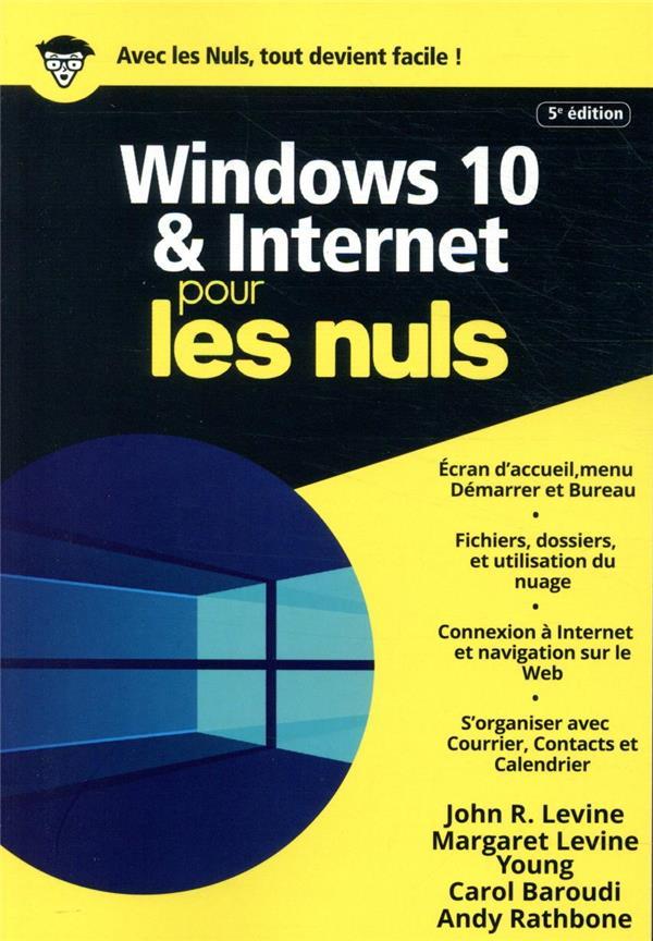 Windows 10 et internet mégapoche pour les nuls (5e édition)