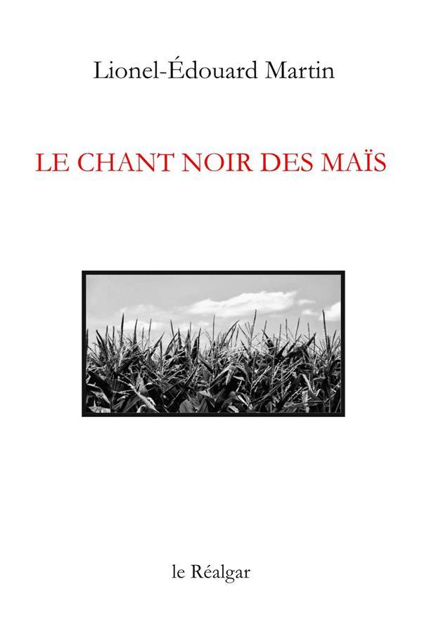 le chant noir des maïs