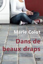 Vente Livre Numérique : Dans de beaux draps  - Marie Colot