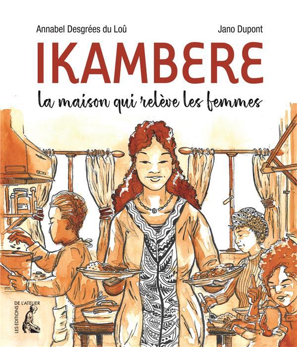 Ikambere ; la maison qui relève les femmes