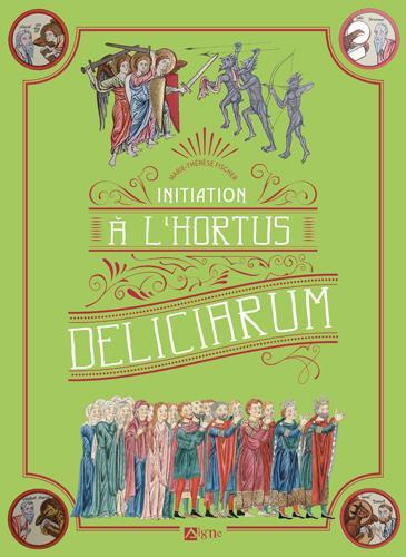 INITIATION A L'HORTUS DELICIARUM