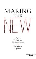 Vente Livre Numérique : Making the new  - Erik Orsenna - Stéphane Quéré