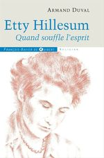 Etty Hillesum  - Armand Duval - Madame Etty Hillesum