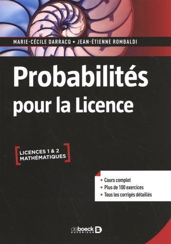 probabilités pour la licence : cours complet avec 200 exercices corrigés