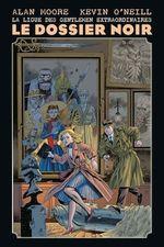 Vente EBooks : La Ligue des Gentlemen Extraordinaires - Le dossier noir  - Alan Moore - Kevin O'Neill