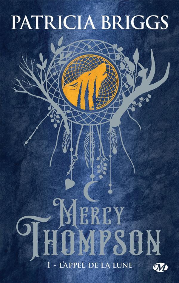 Mercy Thompson T.1 ; l'appel de la lune