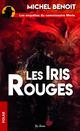Les Iris rouges  - Michel Benoît