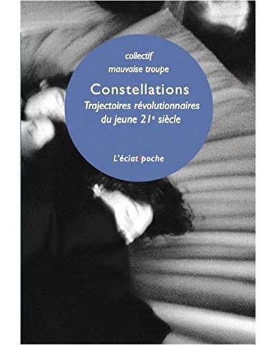 constellations ; trajectoires révolutionnaires du jeune 21e siècle