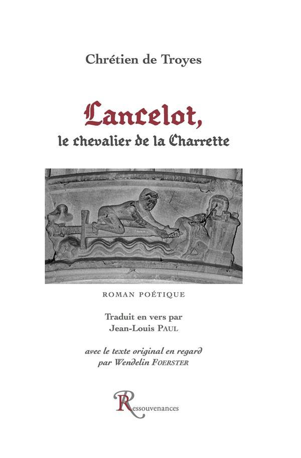 Lancelot ; le chevalier de la charrette