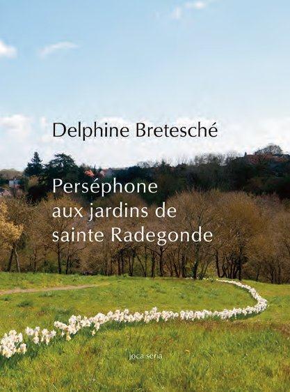 Perséphone aux jardins de sainte Radegonde