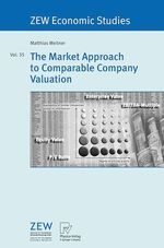 The Market Approach to Comparable Company Valuation  - Matthias Meitner