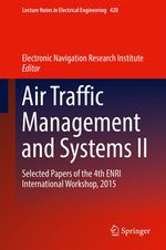 Air Traffic Management and Systems II  - Electronic Navigation Research Institute