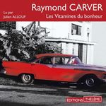 Vente AudioBook : Les Vitamines du bonheur  - Raymond Carver