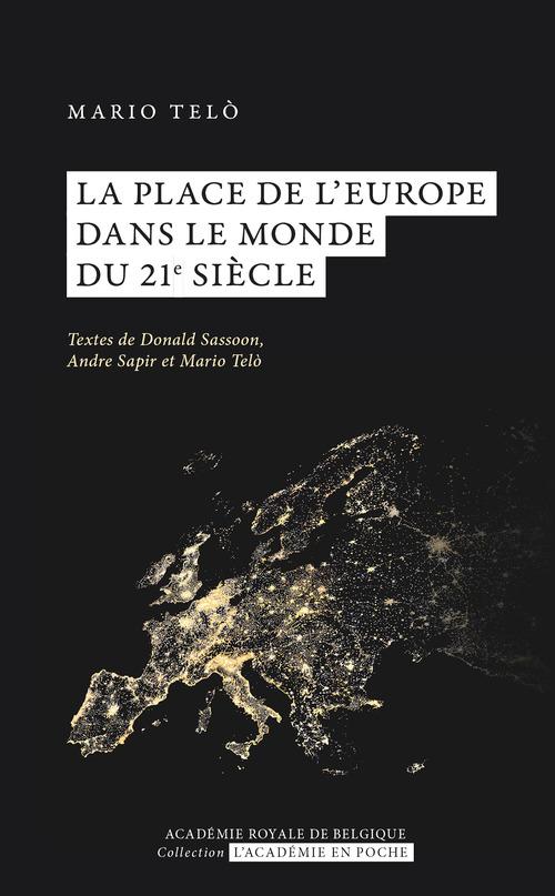 La place de l'Europe dans le monde du 21e siècleNouveau livre