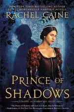 Vente Livre Numérique : Prince of Shadows  - Caine Rachel