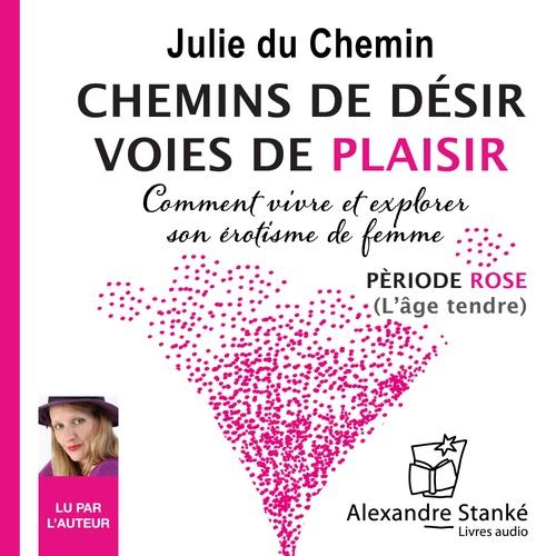 Vente AudioBook : Chemins de désir, voies de plaisir  - Julie DU CHEMIN