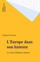 L'Europe dans son histoire  - François Crouzet