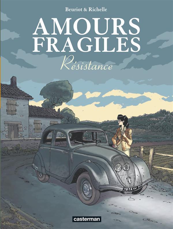 Amours fragiles T.5 ; résistance