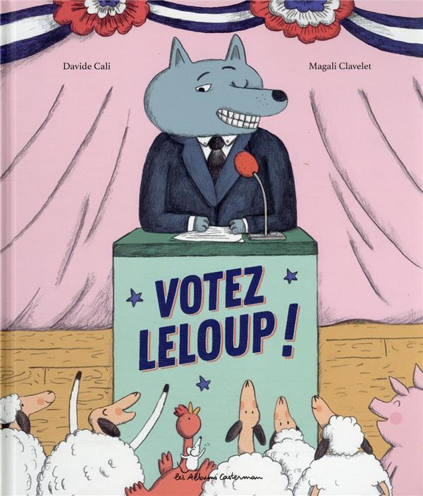 Votez Leloup !