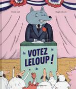 Couverture de Votez leloup !