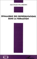 Dynamique des représentations dans la formation  - Jean-Claude Sallaberry