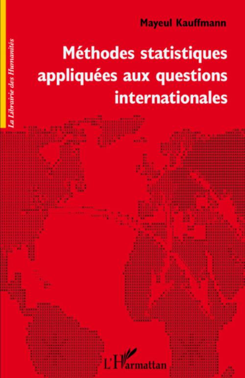 Méthodes statistiques appliquées aux questions internationales