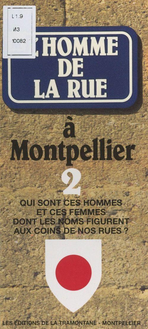 Vente Livre Numérique : L'homme de la rue à Montpellier (2)  - Jean Boekholt