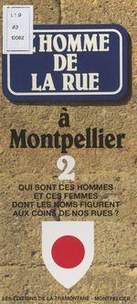 L'homme de la rue à Montpellier (2)  - Jean Boekholt
