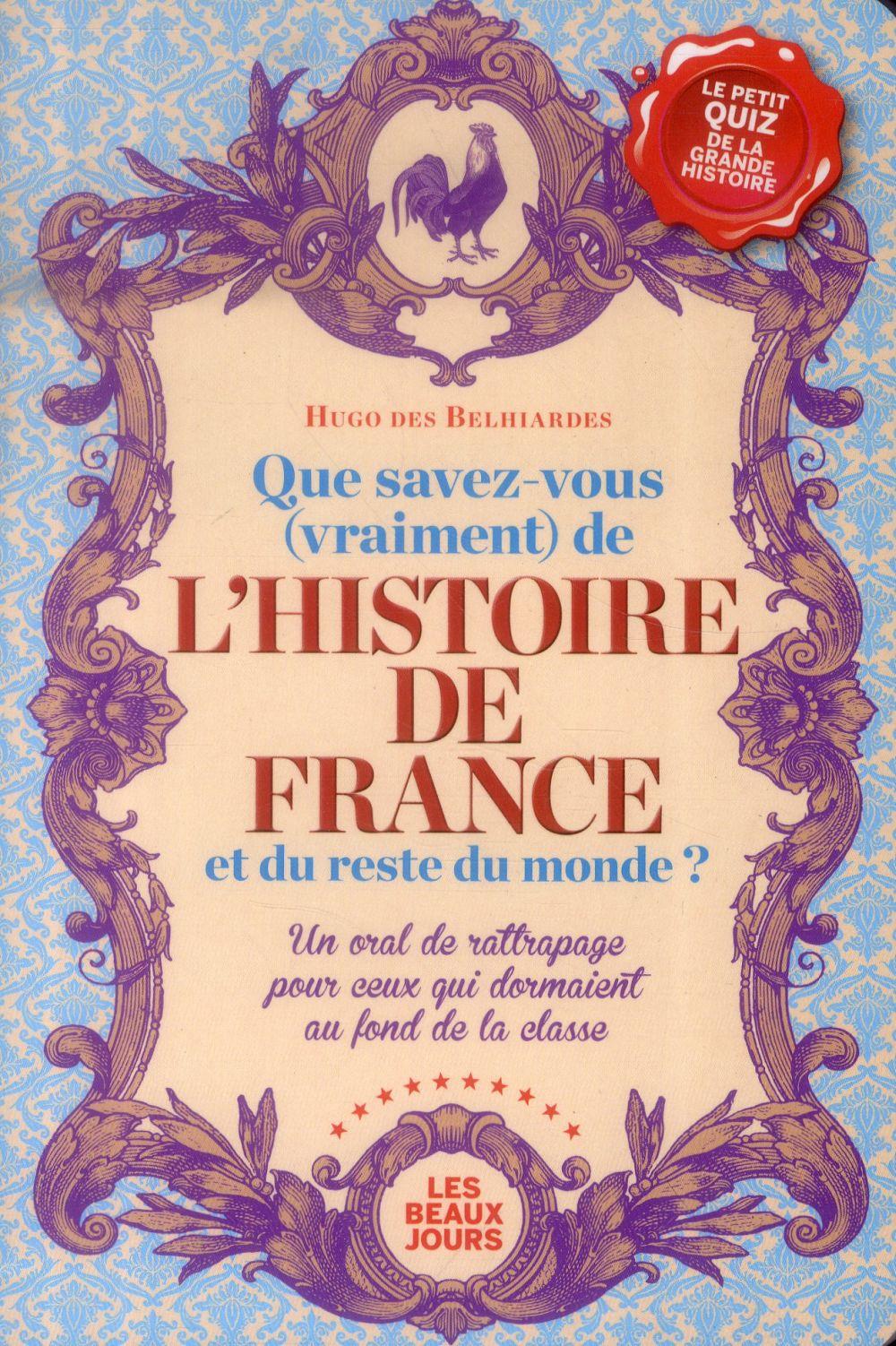 que savez-vous (vraiment) de l'histoire de France et du reste du monde ?