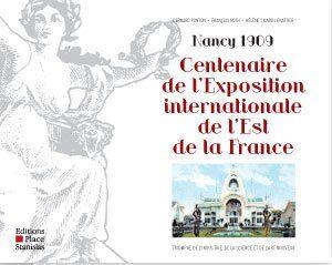 Centenaire de la grande exposition internationale de l'est de la France
