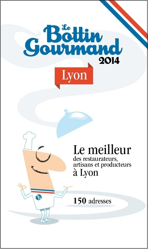 Le Bottin Gourmand Lyon 2014