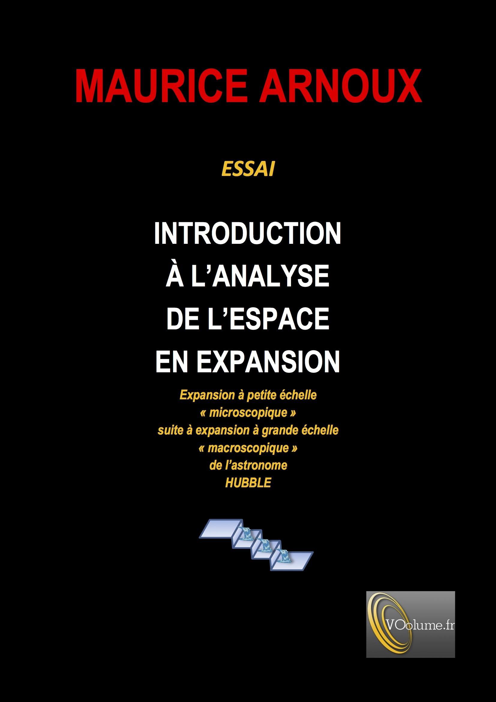 Introduction à l'analyse de l'espace en expansion ; expansion à petite échelle microscopique suite à une expansion à grande échelle macroscopique de l'astronome Hubble