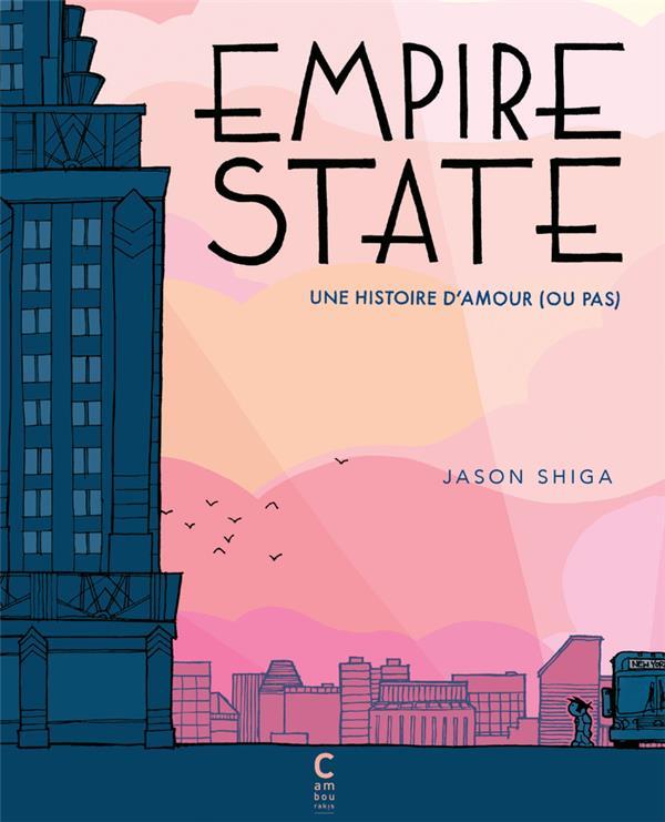 Empire State ; une histoire d'amour ou pas