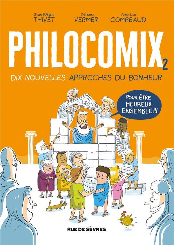 Philocomix t.2 ; 10 nouvelles approches du bonheur, pour être heureux ensemble